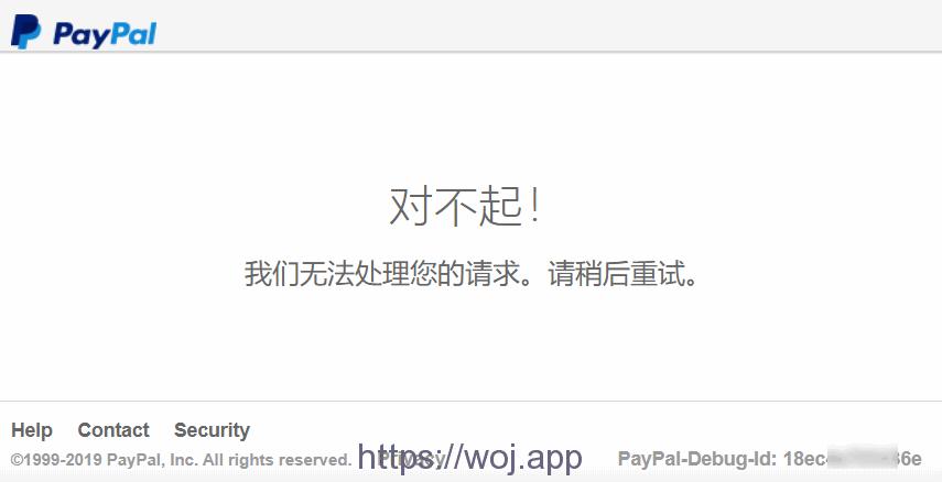 解决Paypal '对不起! 我们无法处理您的请求。请稍后重试。'